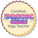 Certified Cosmic Kids Yoga Teacher